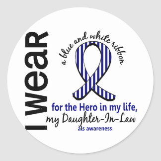 ALS Hero In My Life Daughter-In-Law 4 Classic Round Sticker