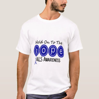 ALS HOPE 6 T-Shirt