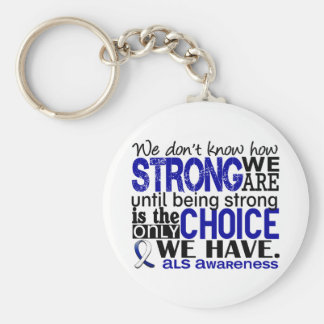 ALS How Strong We Are Keychain