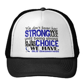 ALS How Strong We Are Trucker Hat