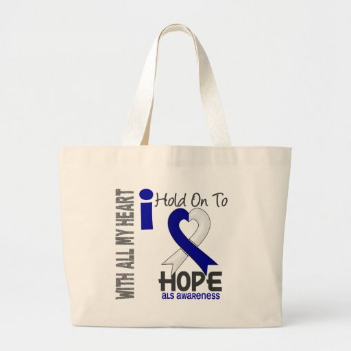 ALS I Hold On To Hope Canvas Bag