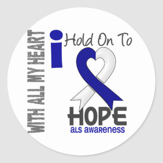 ALS I Hold On To Hope Classic Round Sticker