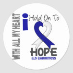ALS I Hold On To Hope Round Stickers