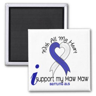 ALS I Support My Maw Maw 2 Inch Square Magnet