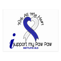 ALS I Support My Paw Paw Postcard