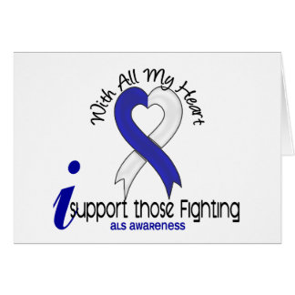 ALS I Support Those Fighting Greeting Card
