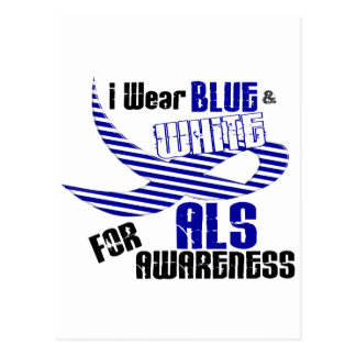ALS I Wear Blue And White For ALS Awareness 33 Postcard
