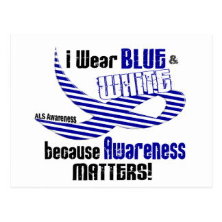 ALS I Wear Blue And White For Awareness 33 Postcard