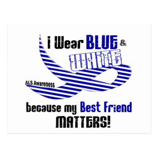 ALS I Wear Blue And White For My Best Friend 33 Postcard