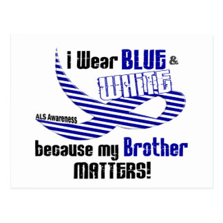 ALS I Wear Blue And White For My Brother 33 Postcard
