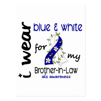 ALS I Wear Blue and White For My Brother-In-Law 43 Postcard