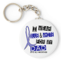ALS I Wear Blue And White For My Dad 37 Keychain