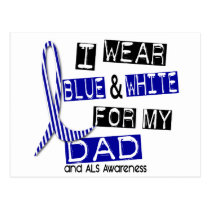 ALS I Wear Blue And White For My Dad 37 Postcard