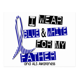 ALS I Wear Blue And White For My Father 37 Postcard