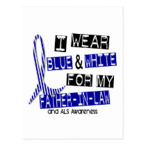 ALS I Wear Blue And White For My Father-In-Law 37 Postcard