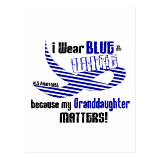 ALS I Wear Blue And White For My Granddaughter 33 Postcard