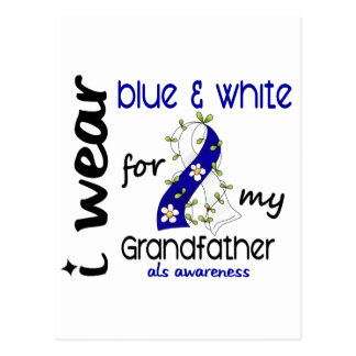 ALS I Wear Blue and White For My Grandfather 43 Postcard