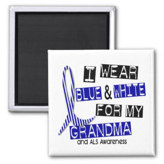 ALS I Wear Blue And White For My Grandma 37 2 Inch Square Magnet