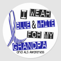 ALS I Wear Blue And White For My Grandpa 37 Classic Round Sticker