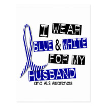 ALS I Wear Blue And White For My Husband 37 Postcard