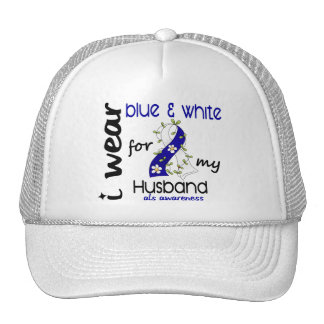 ALS I Wear Blue and White For My Husband 43 Trucker Hat