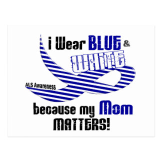 ALS I Wear Blue And White For My Mom 33 Postcard