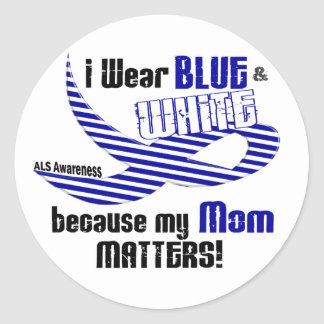 ALS I Wear Blue And White For My Mom 33 Classic Round Sticker