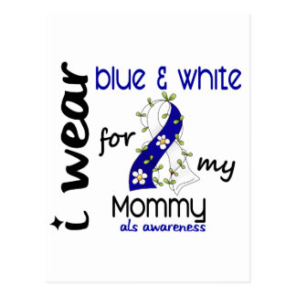 ALS I Wear Blue and White For My Mommy 43 Postcard
