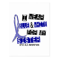 ALS I Wear Blue And White For My Sister 37 Postcard