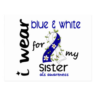 ALS I Wear Blue and White For My Sister 43 Postcard