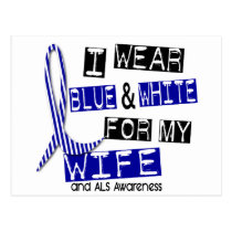 ALS I Wear Blue And White For My Wife 37 Postcard