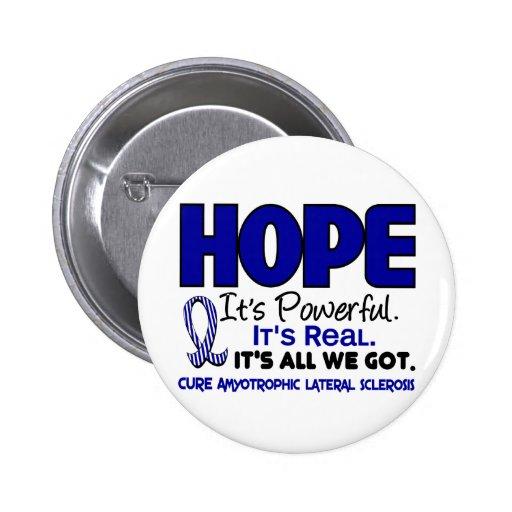 ALS Lou Gehrig's Disease HOPE 1 Button
