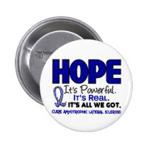 ALS Lou Gehrig's Disease HOPE 1 Pinback Button