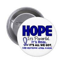 ALS Lou Gehrig's Disease HOPE 1 Pinback Button
