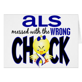 ALS Messed With The Wrong Chick Greeting Card