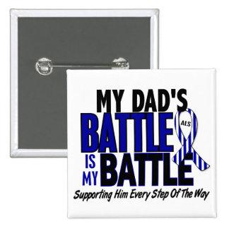 ALS mi batalla demasiado 1 papá Pin Cuadrado