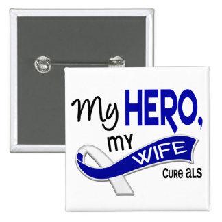 ALS mi esposa mi héroe 42 Pin Cuadrado