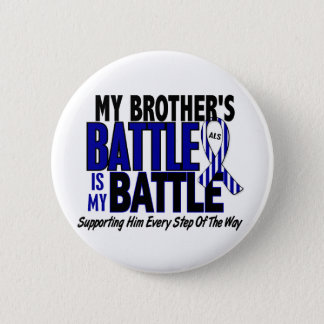 ALS My Battle Too 1 Brother Pinback Button