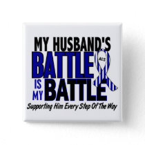 ALS My Battle Too 1 Husband Pinback Button