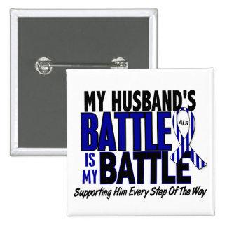 ALS My Battle Too 1 Husband Pinback Button