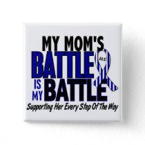 ALS My Battle Too 1 Mom Button
