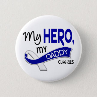 ALS My Daddy My Hero 42 Button