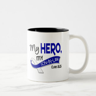 ALS My Son-In-Law My Hero 42 Coffee Mugs