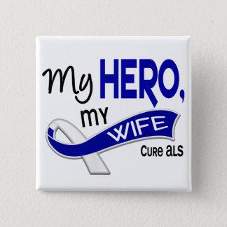 ALS My Wife My Hero 42 Button