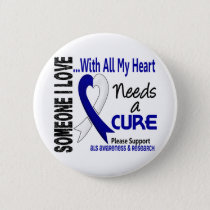 ALS Needs A Cure 3 Pinback Button