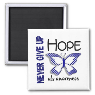 ALS Never Give Up Hope Butterfly 4.1 2 Inch Square Magnet
