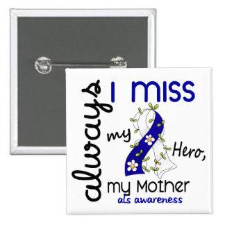 ALS siempre yo Srta. My Mother 3 Pin Cuadrado
