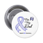 ALS Support For My Dad Pin