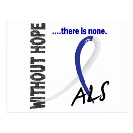 ALS Without Hope 1 Postcard