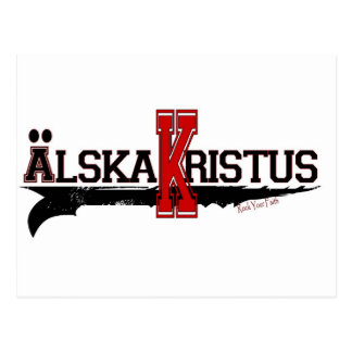 Älska Kristus/Love Christ! (Swedish) Postcard